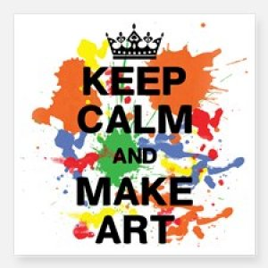 keep calm and make art square sticker 3 x 3